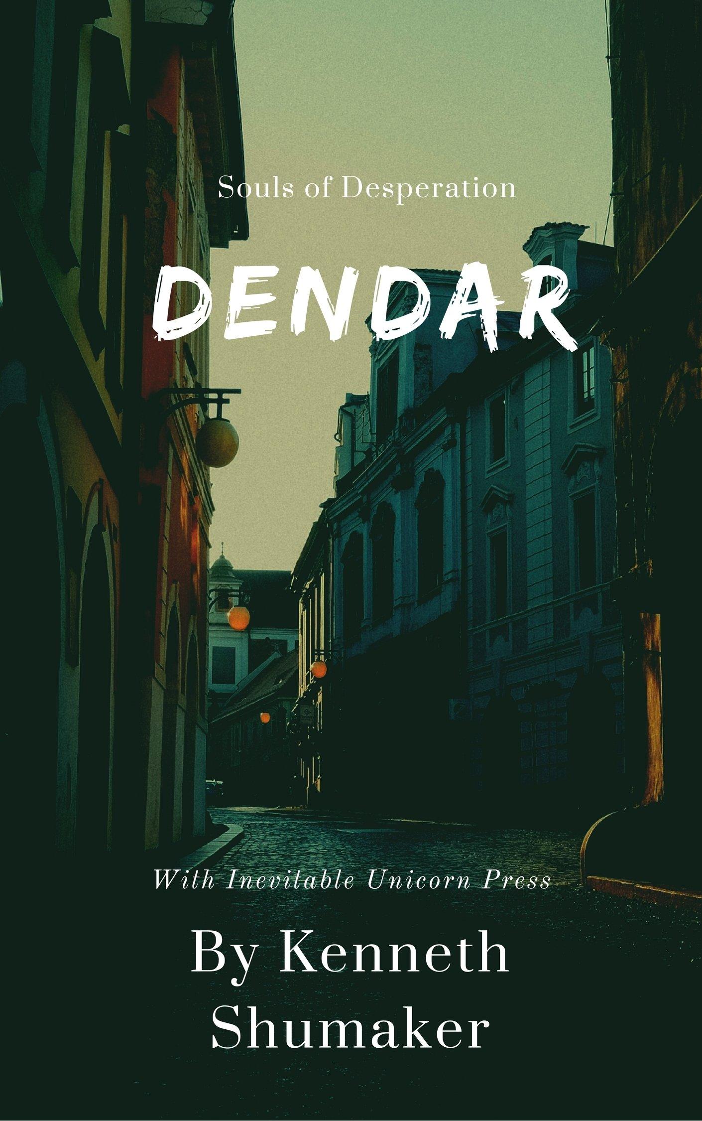 Dendar: Souls of Desperation! Paperback Pre-order! KSDEN19HC009pre