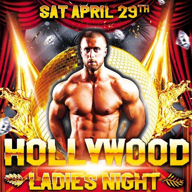 (MM10) 'Hollywood' Ladies Night (Liverpool) Saturday 29th April