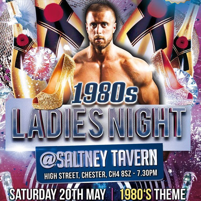 (MM11) '1980s Theme' Ladies Night (Saltney/Chester) Saturday 20th May