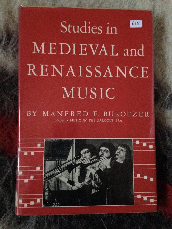 64ba22ceb72 Manfred F Bukofzer  Studies in Medieval   Renaissance Music