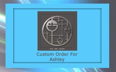 Custom order for Ashley P.