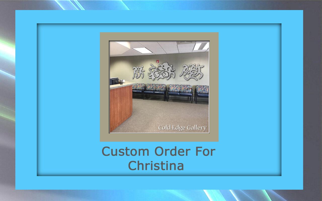 Custom order for Christina P.