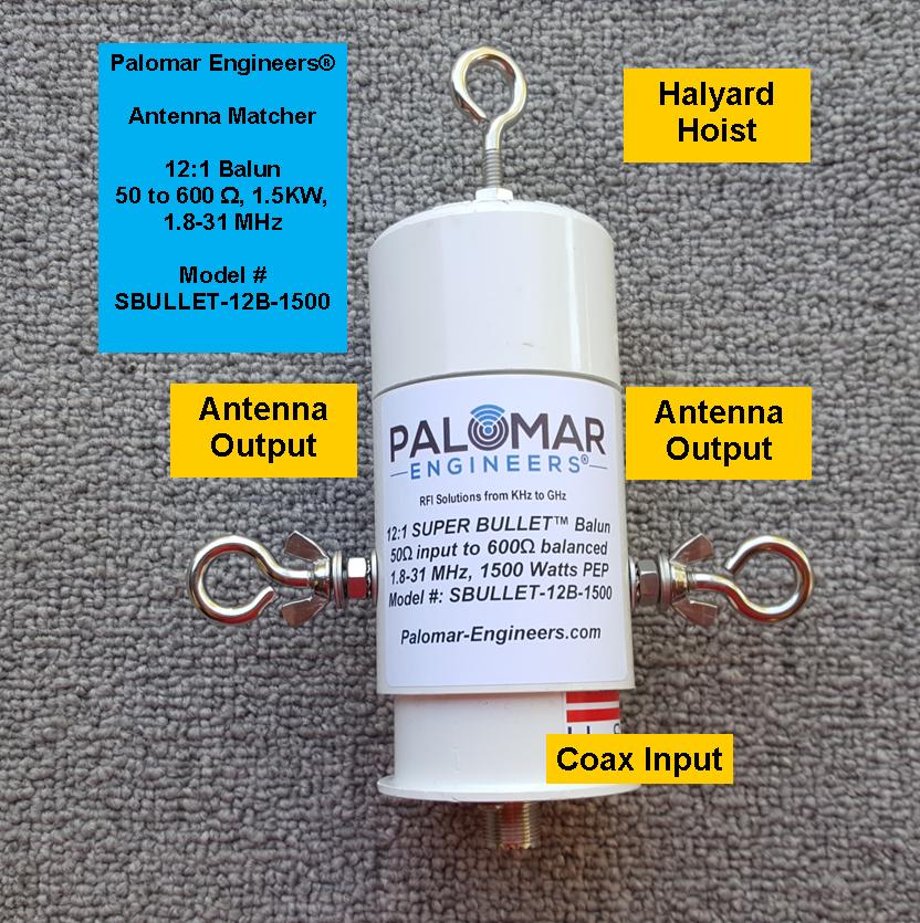Bullet 50:600 (12:1) HF Balun, 3-30 MHz, 500/1500 Watts, T2FD, BBTD, ALE