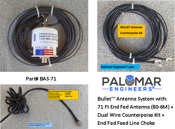 Bullet End Fed Antenna System - 71' Antenna (80-6 meters), Counterpoise Kit and Choke FREE Ship - 500 Watt PEP