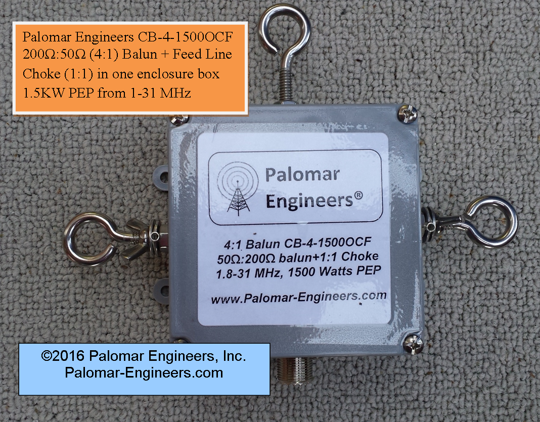 Off Center Fed (OCF) 4:1 Balun and Choke Combo, 1.8-61 MHz, 1.5/3/5KW PEP Options, Loop Antennas CB-4-1500OCF