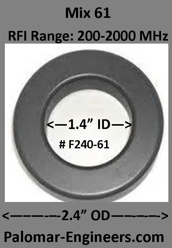 "FT240-61, ID=1.4"",  AC/DC/Coax Noise Filter, RFI Range 200-2000 MHz F240-61-1"
