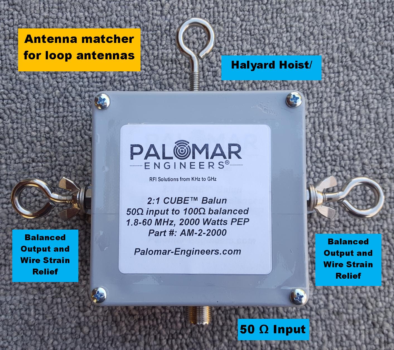 Loop Antenna Matcher ( 2:1) CUBE™ Balun  (1.8-60 MHz), 2KW, Delta, Quad, Horizontal AM-2-2000EB