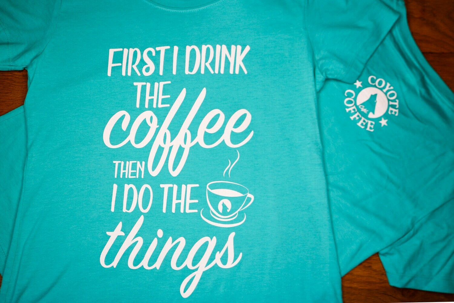 Tahiti Blue - First I Drink Coffee Then I do the Things