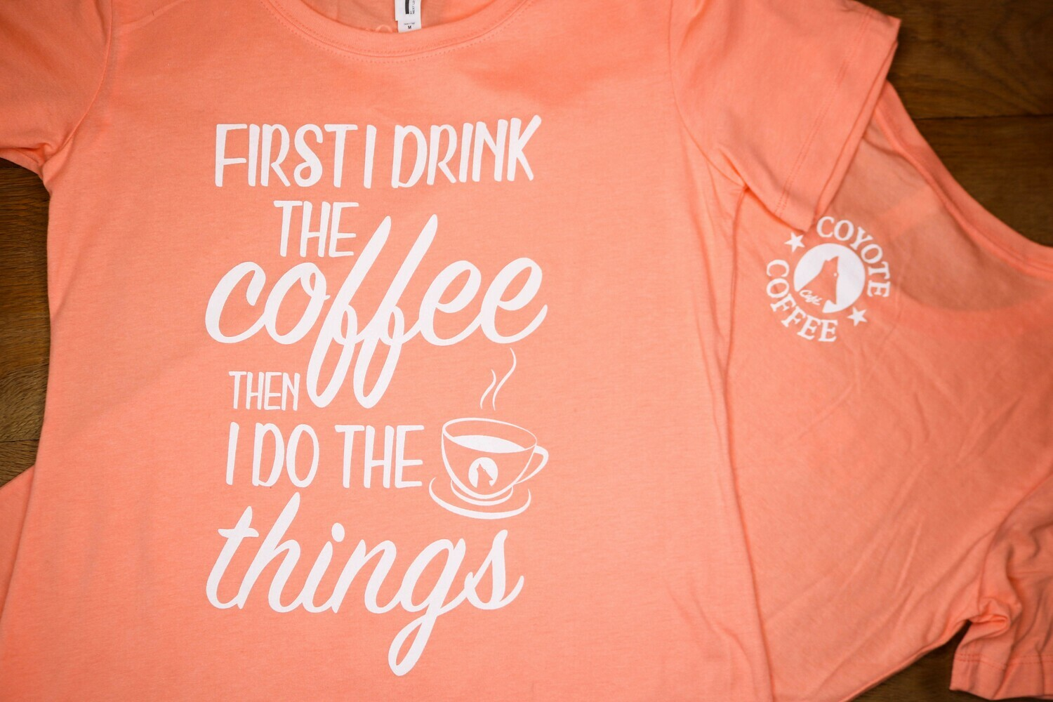 Light Orange - First I Drink Coffee Then I do the Things
