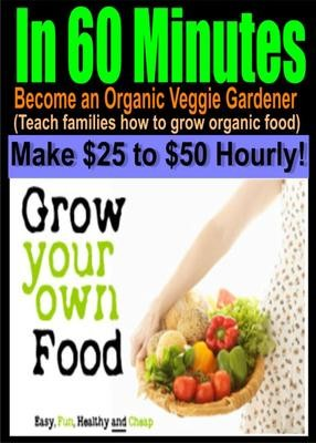 $7 | Grow Food for Profit (Make $100,000 Annually)