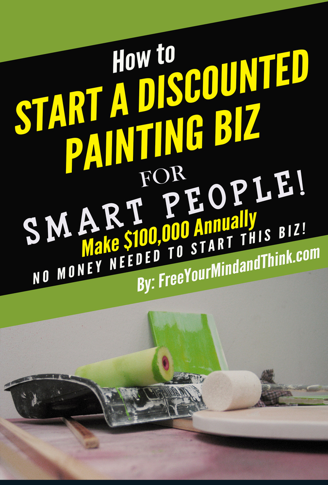 Quit your Job & Start a Discounted Commerical Painting Biz (No Money or Car Need!) 1 Million Views