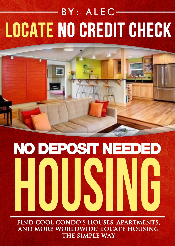 $6.95 | Locate No Credit Check & No Deposit Housing. (2.3 Million Views) Best Seller