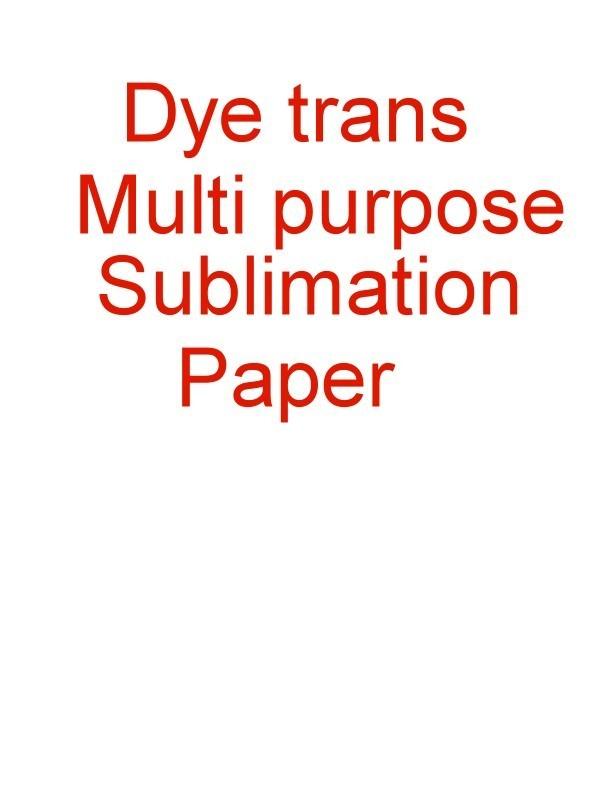 DyeTrans™ Multi-Purpose Sublimation Paper