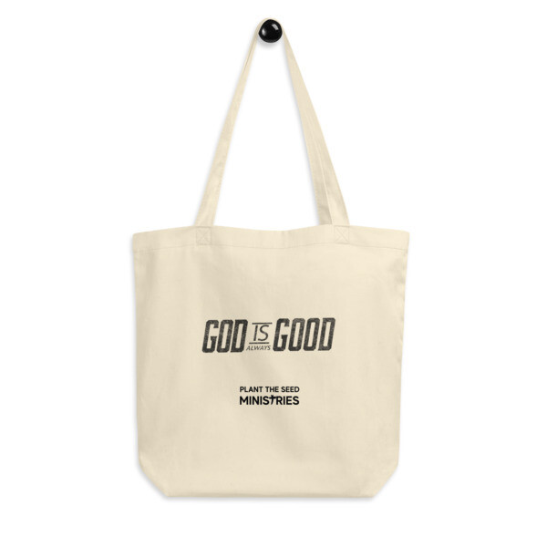 God is Always Good - Tote Bag