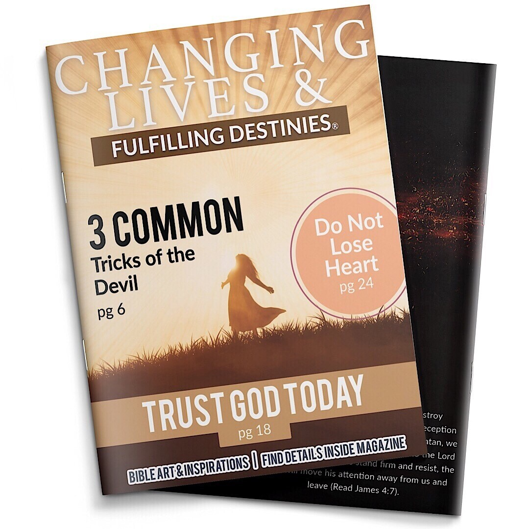 Changing Lives & Fulfilling Destinies® Magazine - Issue. 9