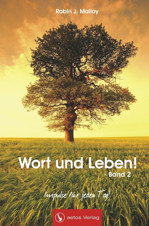 Wort und Leben! Band 2 (Andachtsbuch)