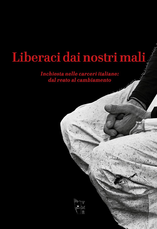 Katya Maugeri - Liberaci dai nostri mali 9788894898491