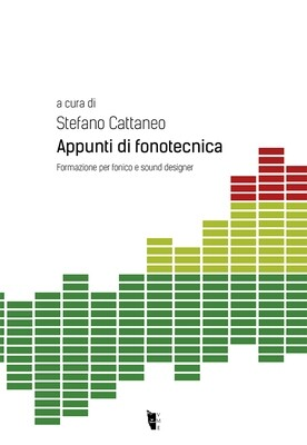 Stefano Cattaneo - Appunti di fonotecnica