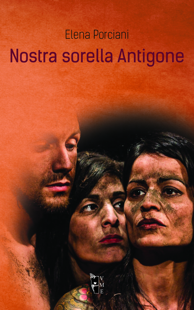Elena Porciani - Nostra sorella Antigone