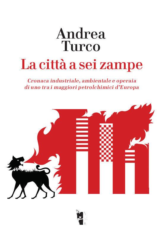 Andrea Turco - La città a sei zampe