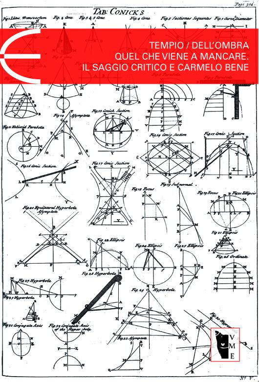 Tempio - Dell'Ombra - Quel che viene a mancare: il saggio critico e Carmelo Bene 9788898119097