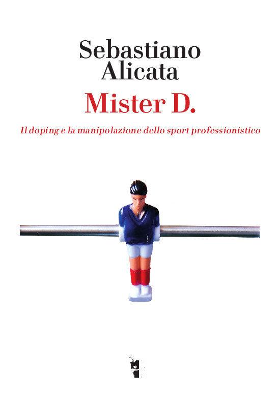 Sebastiano Alicata - Mister D. 9788894898187