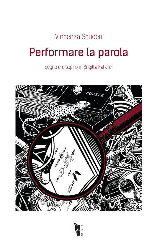 Vicenza Scuderi - Performare la parola. Segno e disegno in Brigitta Falkner