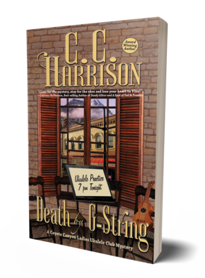 Death by G-String: A Coyote Canyon Ladies Ukulele Club Mystery by C.C. Harrison