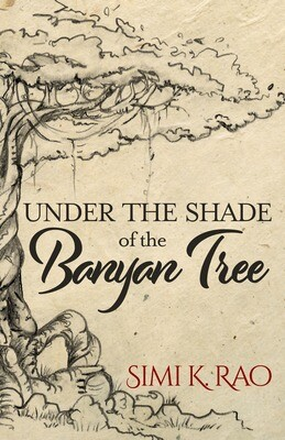 Pre-Order: Under the Shade of the Banyan Tree by Simi K. Rao