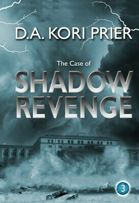 The Case of Savage Revenge by D. A. Kori Prier