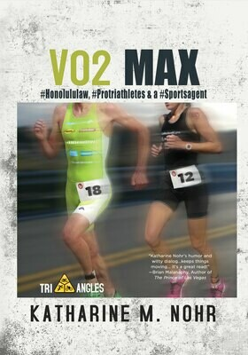 VO2 Max: Book 3 of the Tri-Angles Series by Katharine M. Nohr