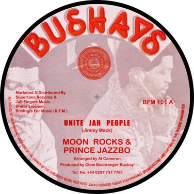 Moonrock ft Prince Jazzbo - Unite Jah People/Have No Fear 12''