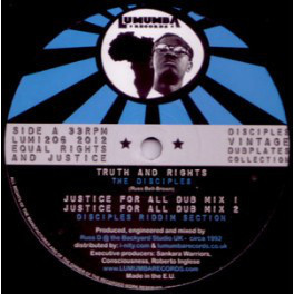 The Disciples - Truth & Rights/Jammin 12''