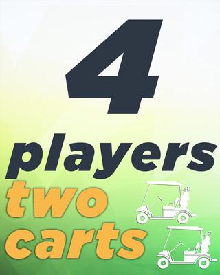 4 Players & 2 Carts