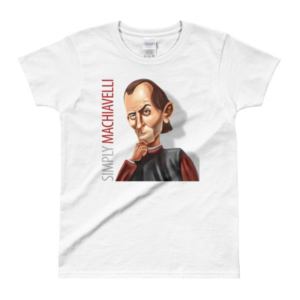 Simply Machiavelli Ladies' T-Shirt