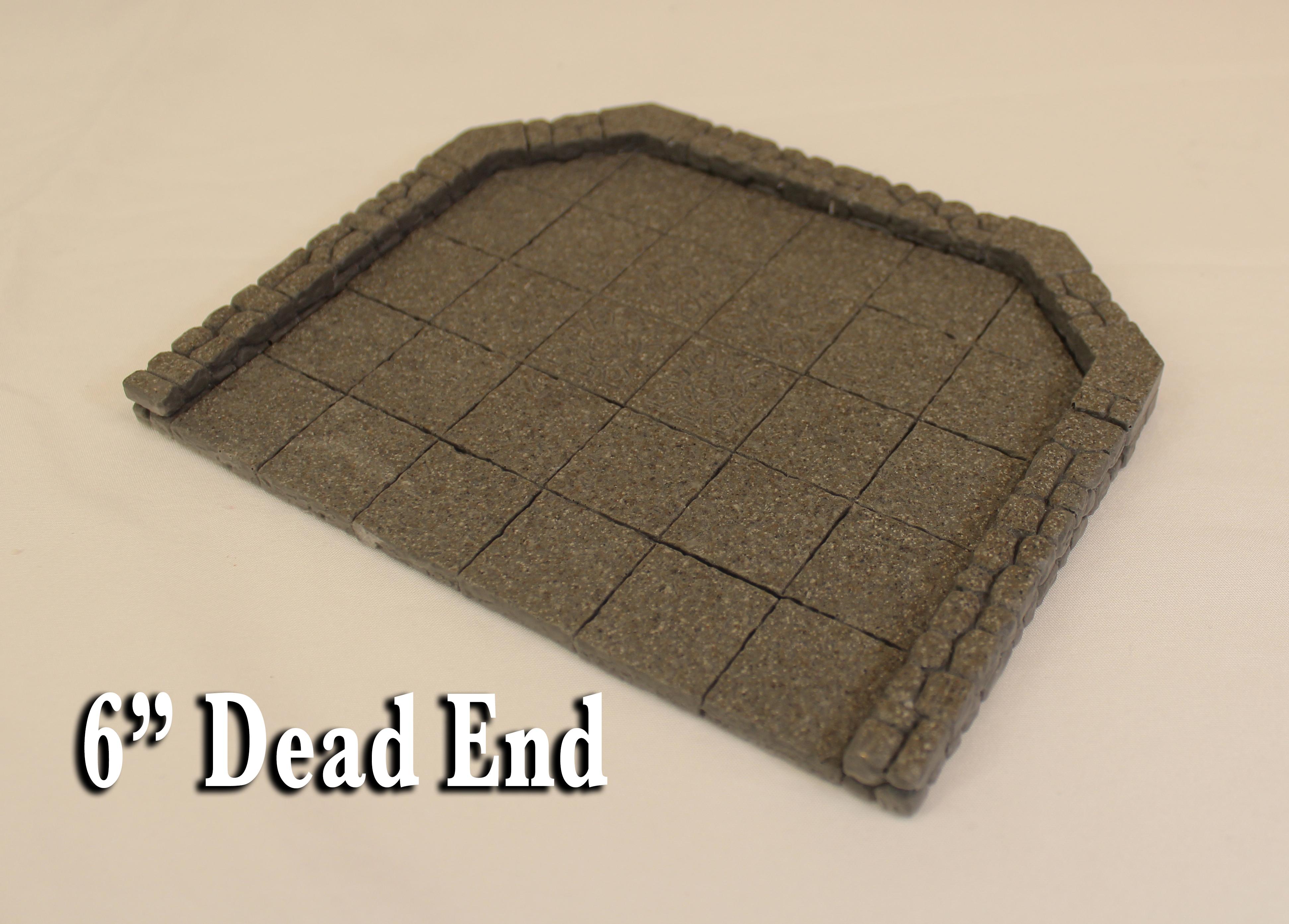 """6"""" Dead End"""