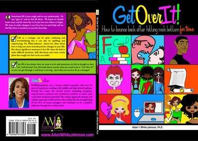 Get Over It!  How to Bounce Back After Hitting Rock Bottom for Teens