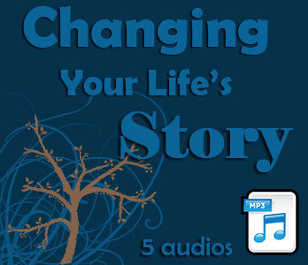 Changing Your Life's Story (5 audios) 00132