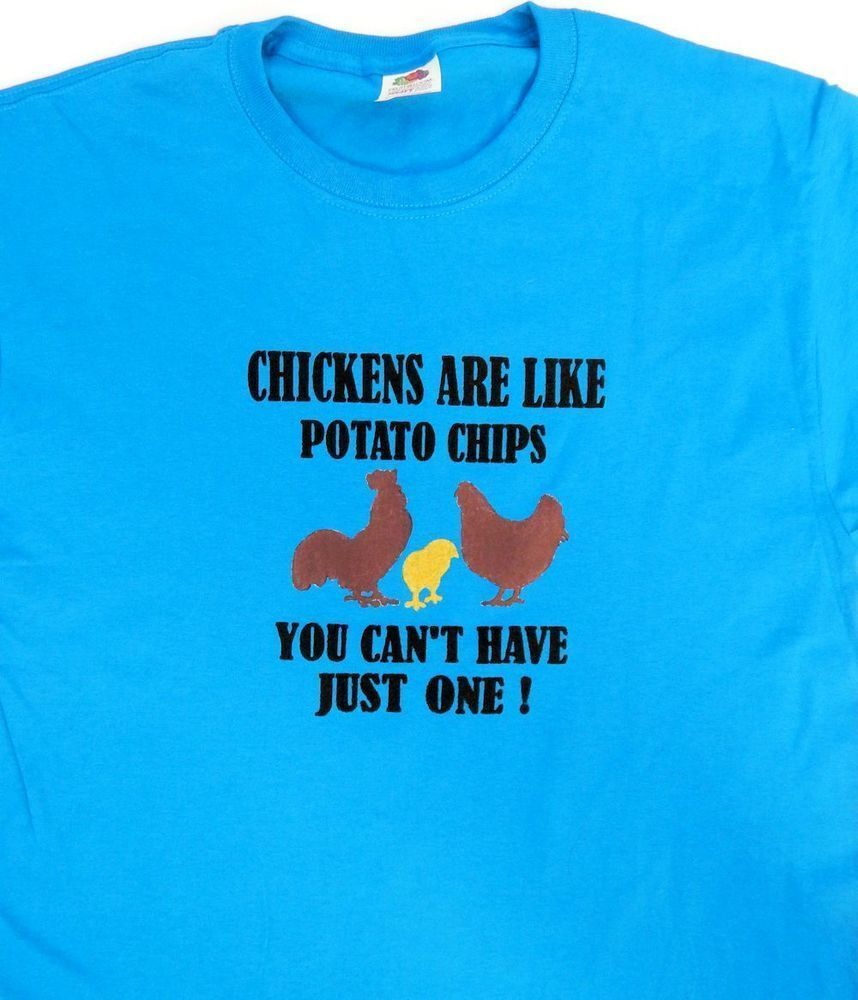 Chickens are Like Potato Chips You Can't Have Just One