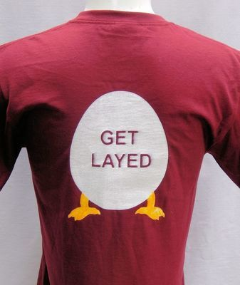 Silk Screen T-Shirt- Get Layed