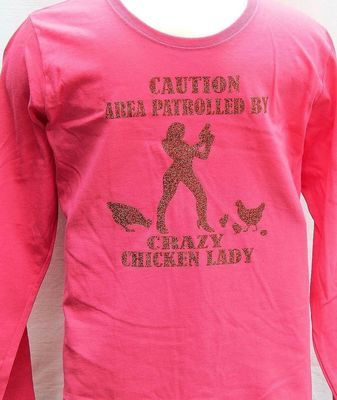 Caution Area Patrolled By Crazy Chicken Lady-Long Sleeve-Pink-Red Sparkles