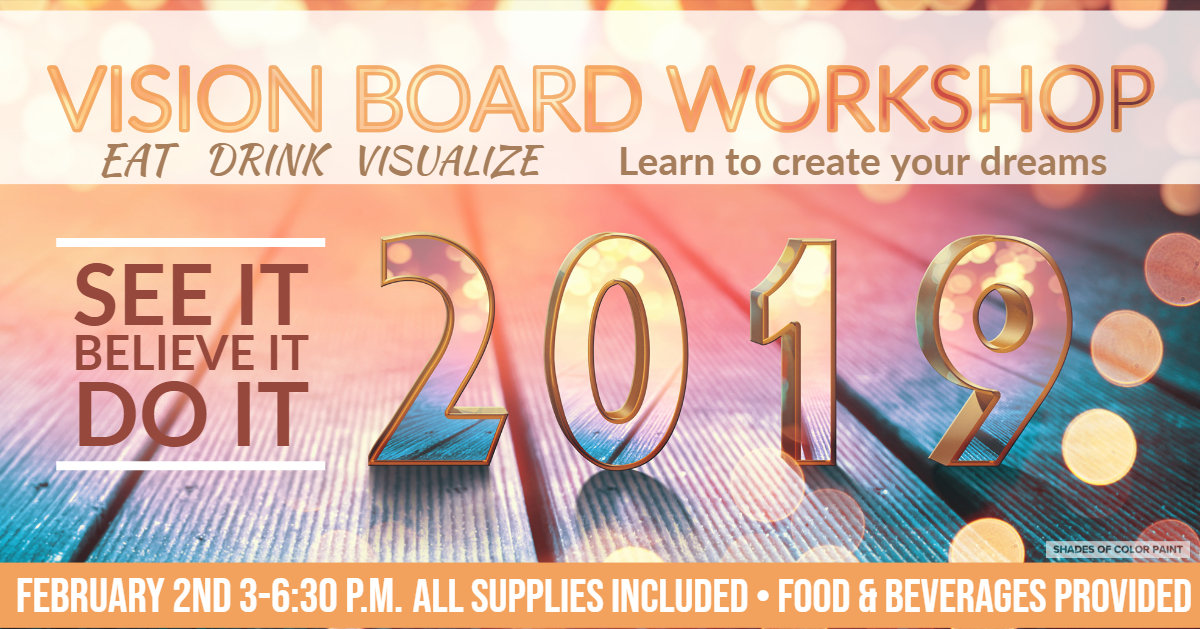 """02-02-19 """"Vision Board Workshop"""" - 3:00 p.m"""