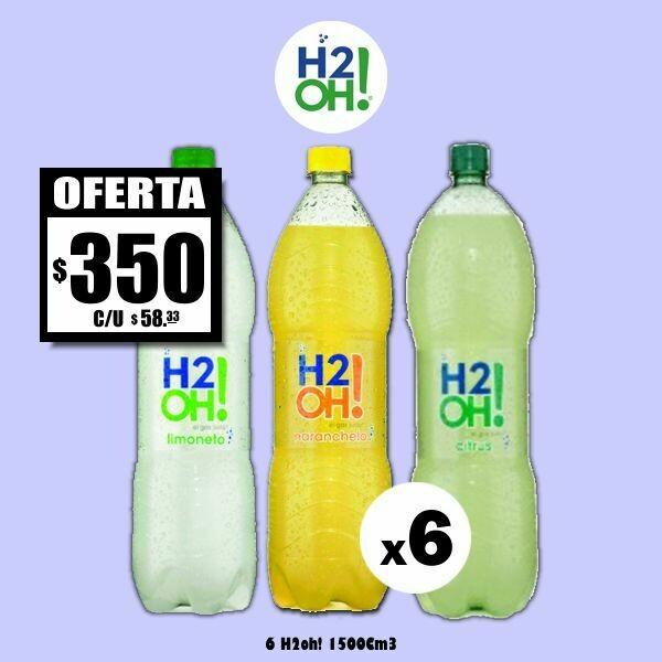 MEGA OFERTA - H2oh! 1500Cm3 x6