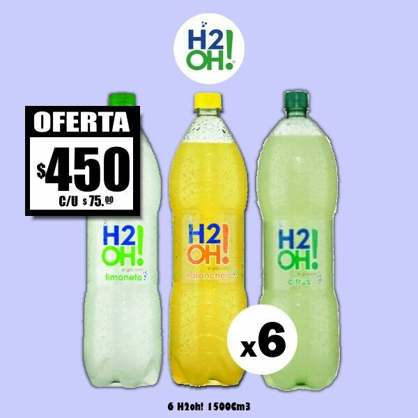 OFERTA - H2oh! 1500Cm3 x6