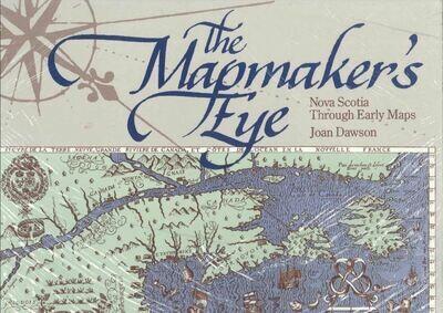 The Mapmaker's Eye: Nova Scotia Through Early Maps
