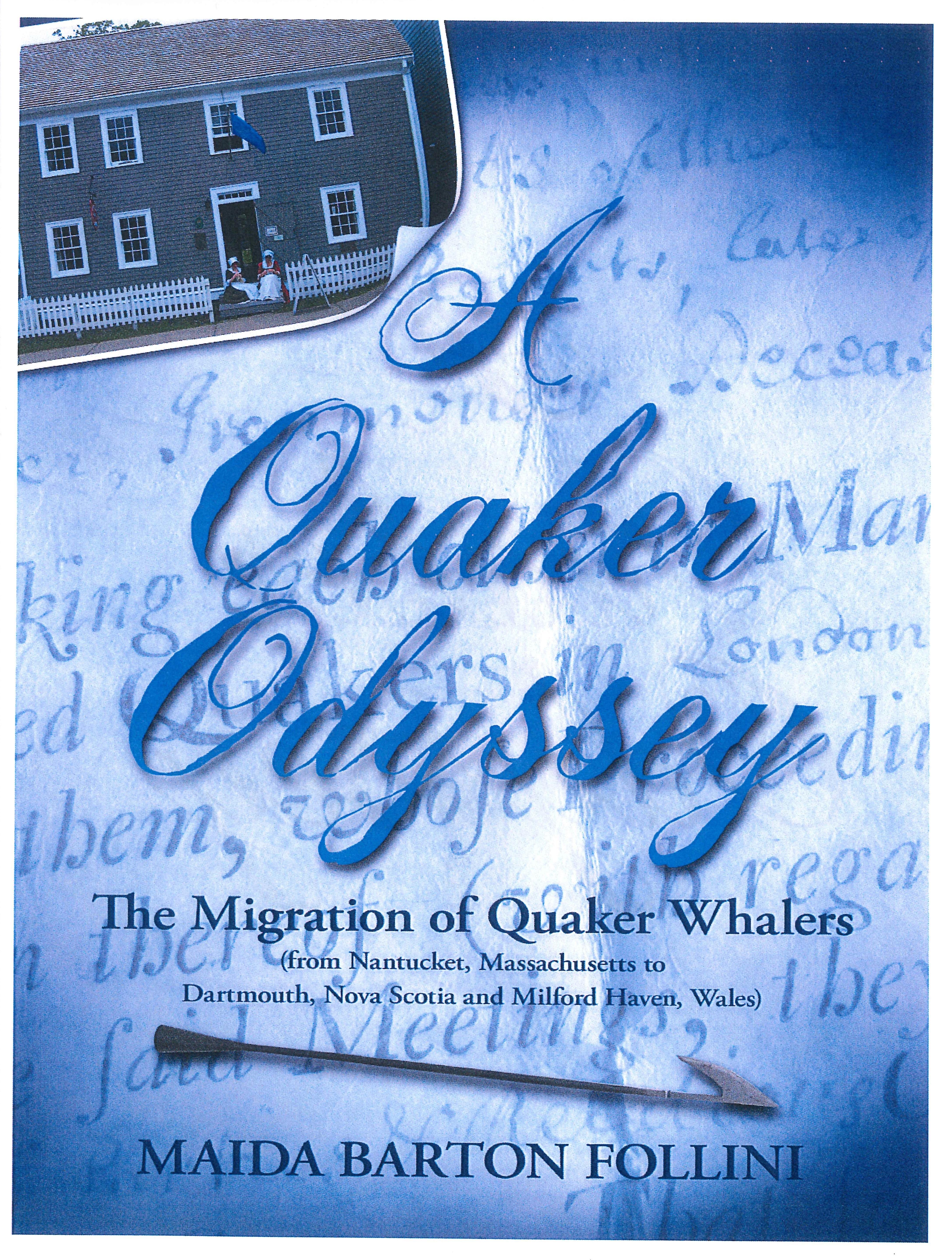 A Quaker Odyssey BQUAK