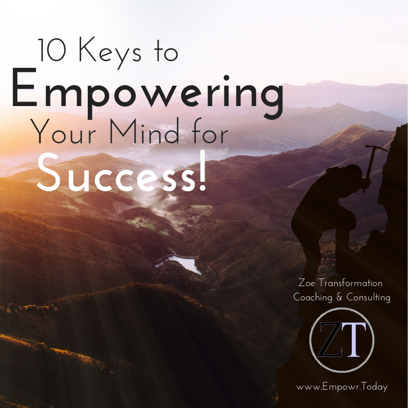 Webinar: 10 Keys to Empowering Your Mind for Success (includes 2 topic related PDF/ebooks)