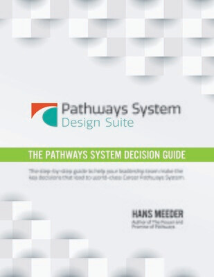 The Pathways System Decision Guide