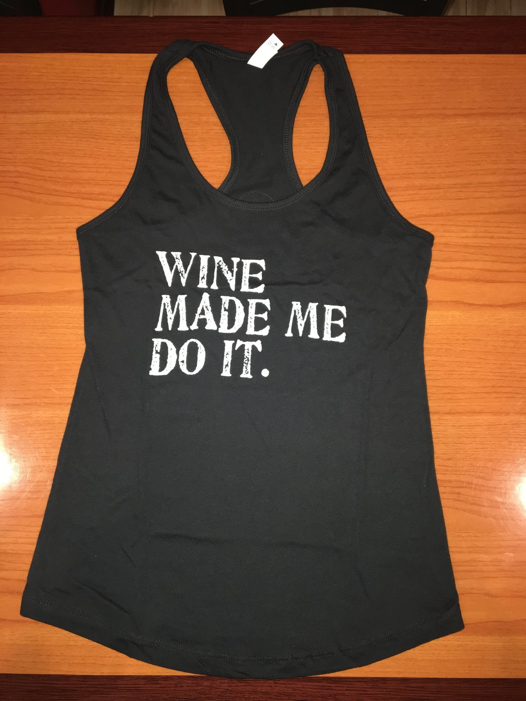 """Black """"Wine Made Me Do It"""" Women's racerback tank,"""