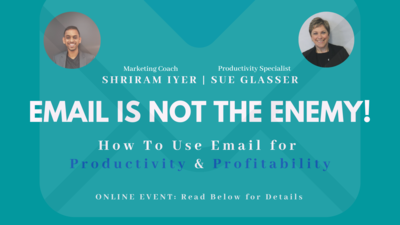 Email is not the Enemy - Recording of Online Workshop